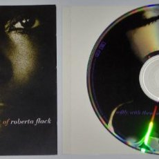 CDs de Música: SOFTLY WITH THESE SONGS: THE BEST OF ROBERTA FLACK. Lote 153301310