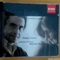 CDs de Música: NINO ROTA. 2 CONCERTI PER PIANOFORTE. GIORGIA TOMASSI. FILARMONICA DELLA SCALA.. Lote 153351012