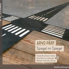 CDs de Música: ARVO PÄRT - SPIEGEL IM SPIEGEL (CD) BRUCKMANN, BERMAN, VAN KRÜCKER. Lote 153371762