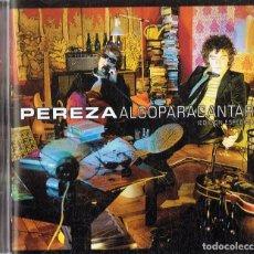 CDs de Música - PEREZA ALGO PARA CANTAR ( EDICIÓN ESPECIAL) (CD) - 153491186