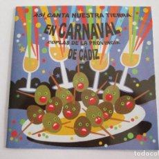 CDs de Música: CD ASI CANTA NUESTRA TIERRA EN CARNAVAL - COPLAS DE LA PROVINCIA DE CADIZ - 2003 - CAJA SAN FERNANDO. Lote 153534954