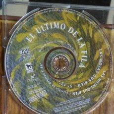 CDs de Música: CD SINGLE PROMOCIONAL EL ULTIMO DE LA FILA. Lote 153646026