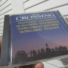 CDs de Música: THE CROSSING (ORIGINAL MOTION PICTURE SOUNDTRACK) . Lote 153937322