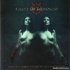 CDs de Música: CREST OF DARKNESS - GIVE US THE POWER TO DO YOUR EVIL - CD - EU 2007 - ECHO025. Lote 154259494