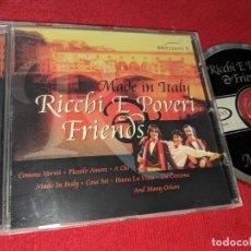 CDs de Música: RICCHI E POVERI&FRIENDS MADE IN ITALY CD 1999. Lote 154327366