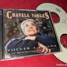 CDs de Música: CHAVELA VARGAS VOLVER A ESPAÑA 30 HERMOSAS CANCIONES CD 1996. Lote 154331170