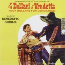CDs de Música: 4 DOLLARI DI VENDETTA / BENEDETTO GHIGLIA CD BSO. Lote 154446734