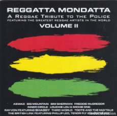 CDs de Música: REGGATTA MONDATTA,VOL.2 A REGGAE TRIBUTE TO THE POLICE EDICION MADE IN EU DEL 98. Lote 154469106