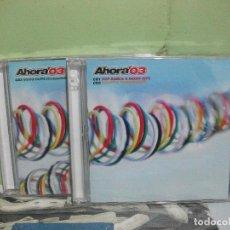 CDs de Música: AHORA 2003 AHORA`03 DOBLE CD + CD VIDEO CLIPS BLANCO Y NEGRO NUEVO¡¡ PEPETO. Lote 154556318