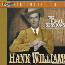 CDs de Música: HANK WILLIAMS. THE FINAL SESSIONS. CD. Lote 154613678