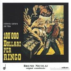 CDs de Música: 100.000 DOLLARI PER RINGO / BRUNO NICOLAI CD BSO. Lote 154733398