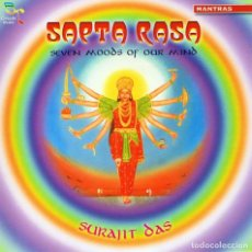 CDs de Música: SURAJIT DAS - SAPTA RASA. SEVEN MOODS FOR OUR MIND. CD. OREADE MUSIC. Lote 154738186