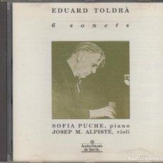 CDs de Música: EDUARD TOLDRÀ CD 6 SONETS 1992 SOFIA PUCHE JOSEP M. ALPISTE. Lote 157229768