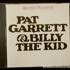 CDs de Música: BSO - PAT GARRET & BILLY THE KID (CD. 1973) BANDA SONORA DE LA PELICULA - BOB DYLAN. Lote 154865406