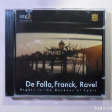 CDs de Música: CD - HD - INF 41 - FALLA / FRANCK / RAVEL - NIGHTS IN THE GARDENS OF SPAIN -CLASSICS SPECIAL EDITION. Lote 154899726