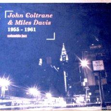 CDs de Música: JOHN COLTRANE & MILES DAVIS 1955-1961. CARPETA VG++; CD VG.. Lote 154929474