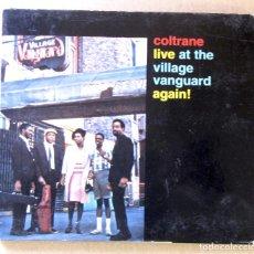 CDs de Música: COLTRANE. LIVE AT THE VILLAGE VANGUARD AGAIN. CARPETA VG++; CD VG+.. Lote 154933902