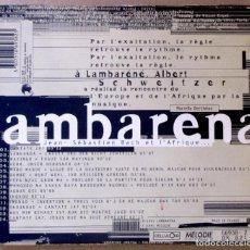 CDs de Música: LAMBARENA. JEAN-SEBASTIAN BACH ET L'AFRIQUE. EDICIÓN FRANCIA, 1993. CARPETA VG+; CD VG+.. Lote 154939158