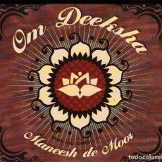 CDs de Música: MANEESH DE MOOR - OM DEEKSHA - CD . Lote 155389678