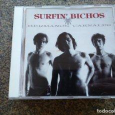 CDs de Música: CD -- SURFIN' BICHOS – HERMANOS CARNALES -- 15 TEMAS -- 1992 -- . Lote 155411002