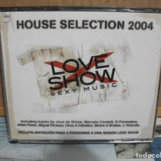 CDs de Música: DOBLE CD HOUSE SELECTION 2004 LOVE SHOW SEXY MUSIC NUEVO¡¡ PEPETO. Lote 155411010