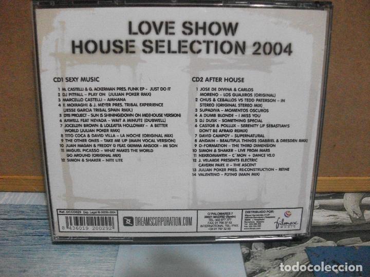 CDs de Música: DOBLE CD HOUSE SELECTION 2004 LOVE SHOW SEXY MUSIC NUEVO¡¡ PEPETO - Foto 2 - 155411010