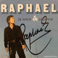 CDs de Música: DE AMOR Y DESAMOR. RAPHAEL FIRMADO. Lote 155441078