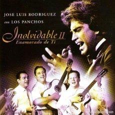 CDs de Música: JOSÉ LUIS RODRÍGUEZ CON LOS PANCHOS - INOLVIDABLE II - CD ALBUM - 12 TRACKS - SONY MUSIC 1999. Lote 155493082
