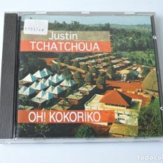 CDs de Música: JUSTIN TCHATCHOUA - OH ! KOKORIKO CD. Lote 155564790