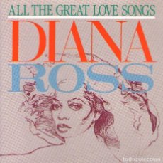CD di Musica: DIANA ROSS - ALL THE GREAT LOVE SONGS - CD ALBUM - 16 TRACKS - MOTOWN RECORDS - AÑO 1984. Lote 155653242