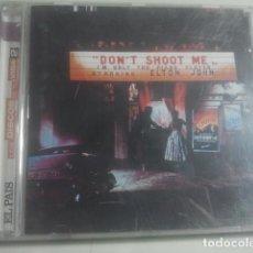 CDs de Música: ELTON JOHN - DON´T SHOOT ME - CD. Lote 155691898