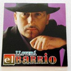 CDs de Música: EL BARRIO 'LLOVERÁ' CD SINGLE PROMO 2000 LA FUENTE DEL DESEO. Lote 155711682