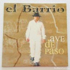 CDs de Música: EL BARRIO 'AVE DE PASO' CD SINGLE PROMO 2004 ÁNGEL MALHERIDO. Lote 155711918
