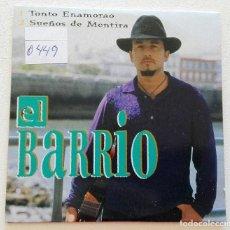 CDs de Música: EL BARRIO 'TONTO ENAMORAO / SUEÑOS DE MENTIRA' CD SINGLE PROMO 1999 MAL DE AMORES. Lote 155712406