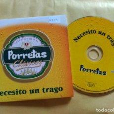 CDs de Música: 1 TRACK PROMO CD PORRETAS - NECESITO UN TRAGO - EDEL SPAIN 2000 VG+. Lote 155804750