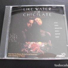 CDs de Música: LIKE WATER FOR CHOCOLATE (COMO AGUA PARA CHOCOLATE) CD BSO.. Lote 155852698