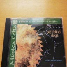CDs de Música: OLD BLIND DOGS - CLOSE TO THE BONE (MÚSICA CELTA. SONIDOS DE UNA IDENTIDAD MÁGICA) CD. Lote 155870582