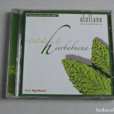 CDs de Música: ALOLLANO A LO LLANO DEL OLOR DE LA HIERBABUENA CD. Lote 155894234