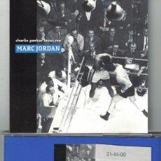 CDs de Música: MARC JORDAN - CHARLIE PARKER LOVES ME (TWO VERSION) (CDSINGLE, BLUE NOTE RECORDS 1999). Lote 155911078