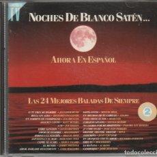 CDs de Música: NOCHES DE BLANCO SATEN...AHORA EN ESPAÑOL (DOBLE CD HISPAVOX 1993). Lote 155967618
