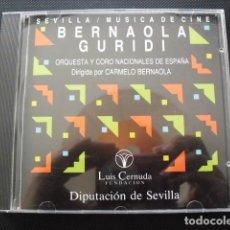 CDs de Música: SEVILLA MÚSICA DE CINE. CARMELO BERNAOLA Y JESUS GURIDI. CD 1998. DIPUTACIÓN DE SEVILLA. . Lote 155986214