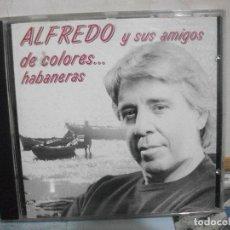 CDs de Música: ALFREDO Y SUS AMIGOS - DE COLORES.. HABANERAS CD ALBUM 1993. Lote 155992258
