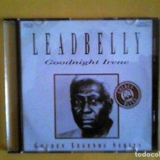 CDs de Música: LEADBELLY - GOODNIGHT IRENE CD MUSICA - CAJA FINA. Lote 156007182