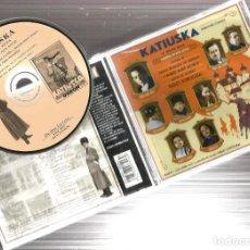 CDs de Música: CD KATIUSKA ( ZARZUELA DE PABLO SOROZABAL EN DOS ACTOS ) EDICION HISTORICA DE 1931/1932. Lote 156319490