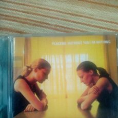 CDs de Música: PLACEBO CD-WITHOUT YOU I´M NOTHING. Lote 156526706