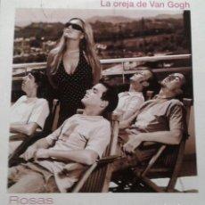 CDs de Música: LA OREJA DE VAN GOGH - ROSAS - CD PROMOCIONAL - 2003. Lote 156530154