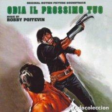 CDs de Música: ODIA IL PROSSIMO TUO / ROBBY POITEVIN CD BSO. Lote 156564822