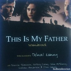CDs de Música: THIS IS MY FATHER / DÓNAL LUNNY CD BSO. Lote 156567314