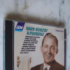 CDs de Música: CD BING CROSBY & FRIENDS. ANDREWS SISTERS, FRED ASTAIRE, CONNIE BOSWELL, DUKE ELLINGTON...E. INGLESA. Lote 156605522