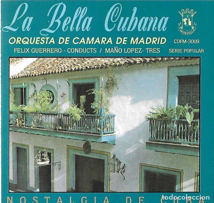 LA BELLA CUBANA. ORQUESTA CÁMARA DE MADRID. CD (Musik - CD's - Lateinamerikanische Musik)